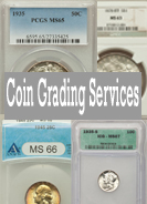 Third Party Coin Grading Services: Which Is The Best Coin Grading Services? Who Can You Trust?